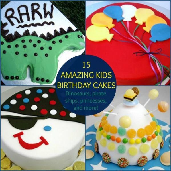 15 Tolle Kinder Geburtstagskuchen